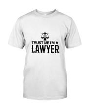 Trust me I'm a lawyer Classic T-Shirt thumbnail