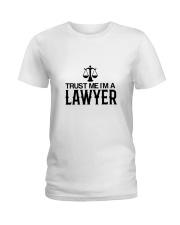 Trust me I'm a lawyer Ladies T-Shirt thumbnail