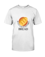 KEEP CALM AND BREAK BREAD Classic T-Shirt tile