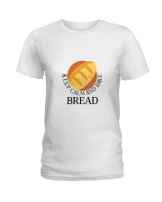 KEEP CALM AND BREAK BREAD Ladies T-Shirt tile