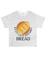 KEEP CALM AND BREAK BREAD All-over T-Shirt front