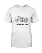 RIDE OR DIE Classic T-Shirt tile