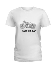 RIDE OR DIE Ladies T-Shirt thumbnail