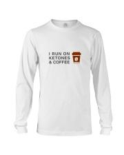 I run ON Ketones And Coffee  Long Sleeve Tee thumbnail