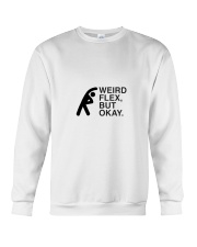 Weird flex but okay Crewneck Sweatshirt thumbnail