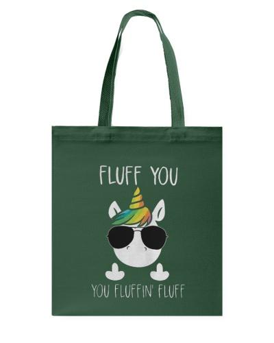 Unicorn Fluff you you fluffin' fluff