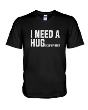 I need a huge cup of beer funny V-Neck T-Shirt thumbnail
