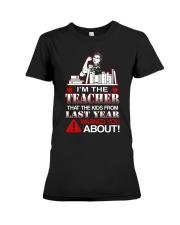 I'm The Teacher Premium Fit Ladies Tee thumbnail