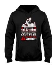 I'm The Teacher Hooded Sweatshirt thumbnail