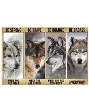 Wolf be strong 24x16 Poster front