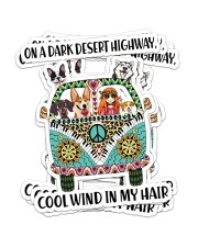 Dog on a dark desert highway cool wind in my hair Sticker - 6 pack (Vertical) front