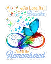 As long as i breathe you will be remembered Sticker - Single (Vertical) front