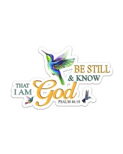 Be Still and Know that i am God Sticker - Single (Vertical) front
