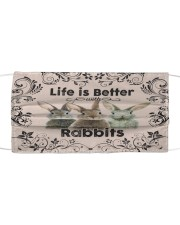 RABBIT LIFE IS BETTER FACE Cloth face mask front