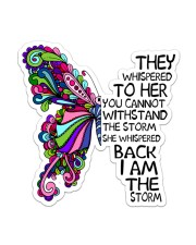 She whispered back i am the storm Sticker - Single (Vertical) front