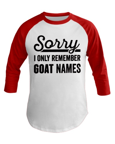 SORRY I ONLY REMEMBER GOAT NAMES