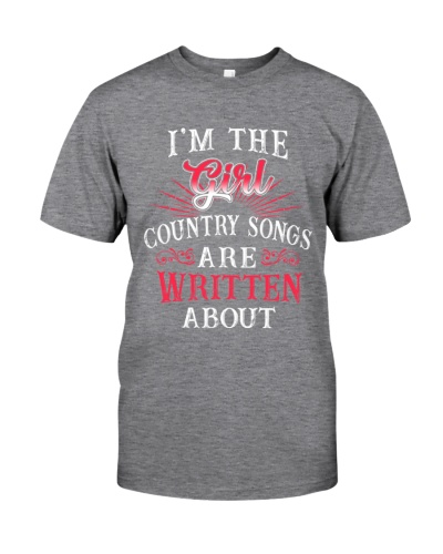 I'M THE GIRL COUNTRY SONGS ARE WRITTEN ABOUT