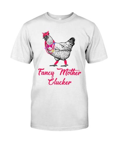 FANCY MOTHER CLUCKER