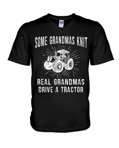 SOME GRANDMAS KNIT REAL GRANDMAS DRIVE A TRACTOR