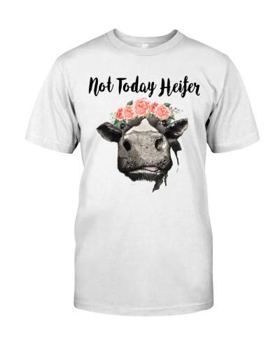 NOT TODAY HEIFER