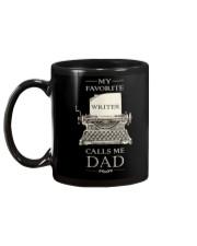 My Favorite Writer Calls Me Dad Mug back