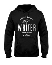 Skilled And Crazy Writer Hooded Sweatshirt thumbnail