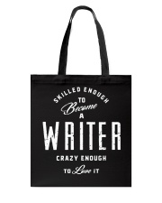 Skilled And Crazy Writer Tote Bag thumbnail