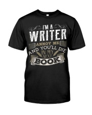 Don't Annoy Writers Classic T-Shirt front