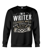 Don't Annoy Writers Crewneck Sweatshirt thumbnail