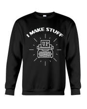 Writers Make Stuff Up Crewneck Sweatshirt thumbnail