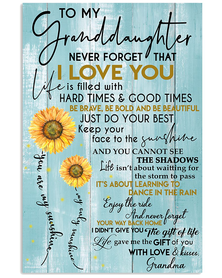To My Granddaughter - With Love And Kisses Grandma 11x17 Poster