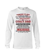 Thinking I'm Just A Spoiled Child Long Sleeve Tee tile