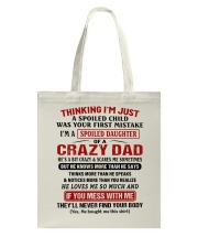 Thinking I'm Just A Spoiled Child Tote Bag tile