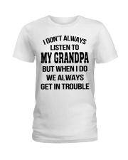 I Don't Always Listen To My Grandpa Ladies T-Shirt thumbnail