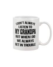 I Don't Always Listen To My Grandpa Mug thumbnail