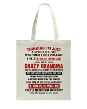 Thinking I'm A Spoiled Grandson Of Crazy Grandma Tote Bag thumbnail