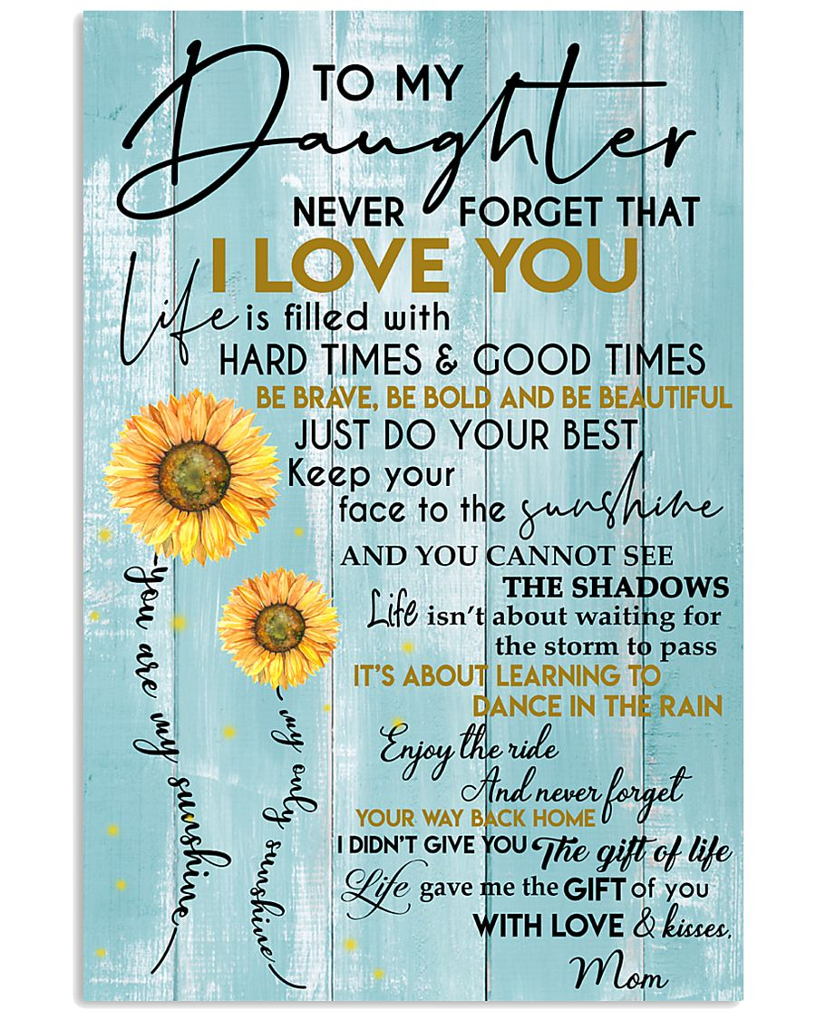 To My Daughter  With Love And Kisses Mom 11x17 Poster