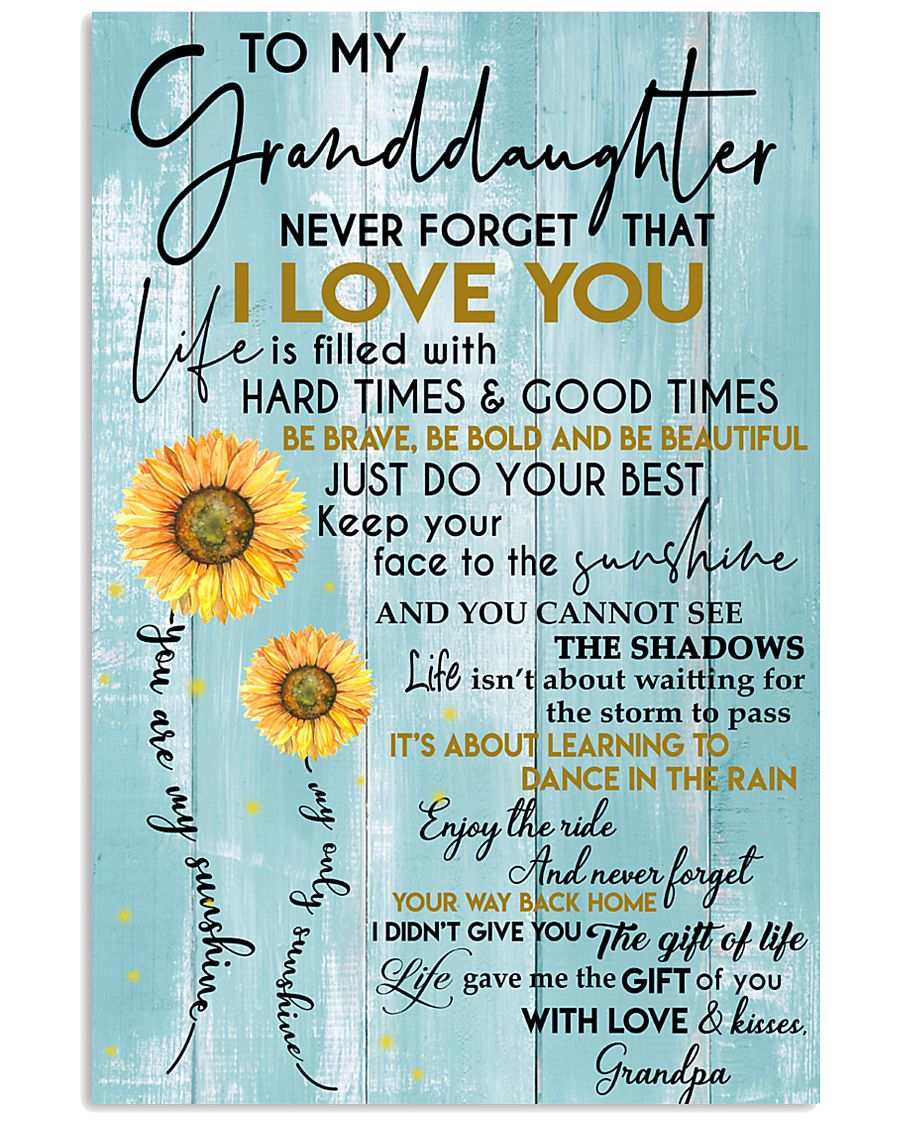 To My Granddaughter - With Love And Kisses Grandpa 11x17 Poster