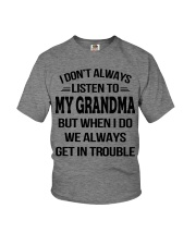 I Don't Always Listen To My Grandma Youth T-Shirt front