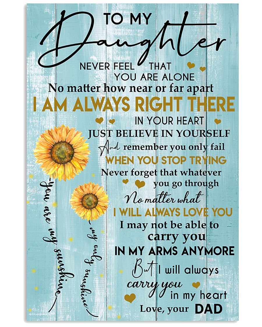 TO MY DAUGHTER - LOVE - YOUR DAD 11x17 Poster