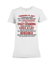 Thinking I'm A Spoiled Grandson Of Crazy Grandma Premium Fit Ladies Tee thumbnail