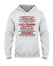 Thinking I'm A Spoiled Grandson Of Crazy Grandma Hooded Sweatshirt thumbnail