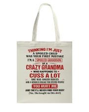 Thinking I'm A Spoiled Grandson Of Crazy Grandma Tote Bag thumbnail
