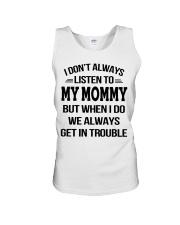 I Don't Always Listen To My Mommy Unisex Tank thumbnail