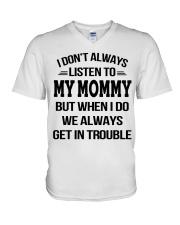 I Don't Always Listen To My Mommy V-Neck T-Shirt thumbnail