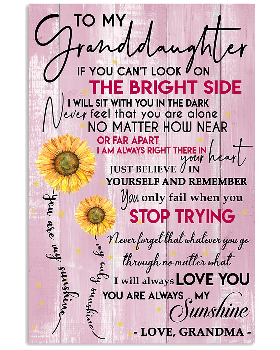 To My Granddaughter 11x17 Poster