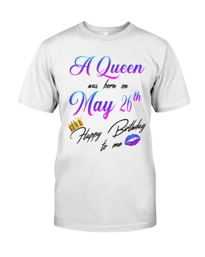 26 may a queen