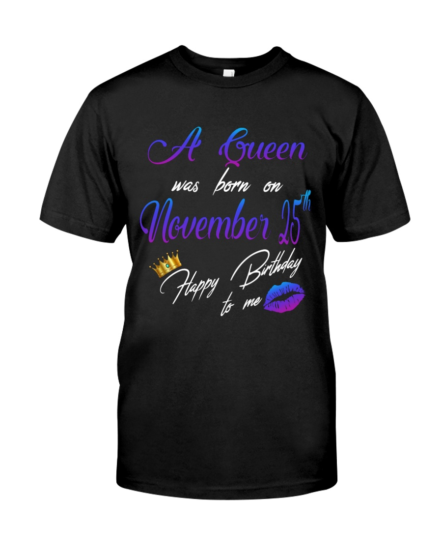 November Queen 25 Classic T-Shirt