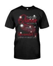 November Queen 30 Classic T-Shirt front