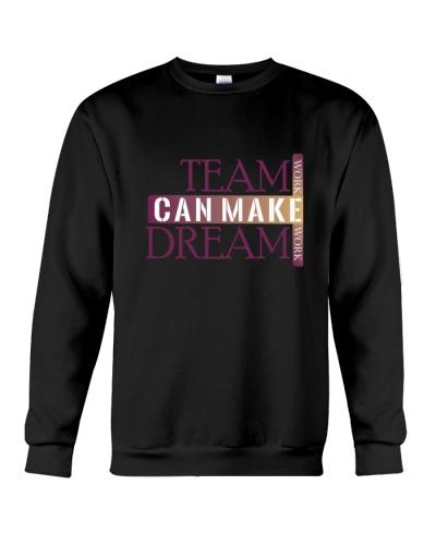 Team Work Can Make Dream Work